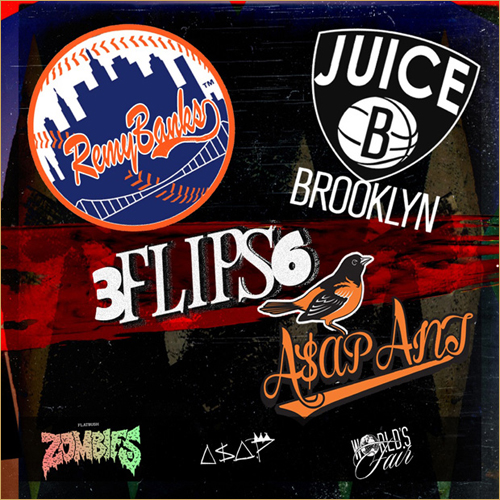 A$AP Ant, Remy Banks and Zombie Juice – 3FLIPS6