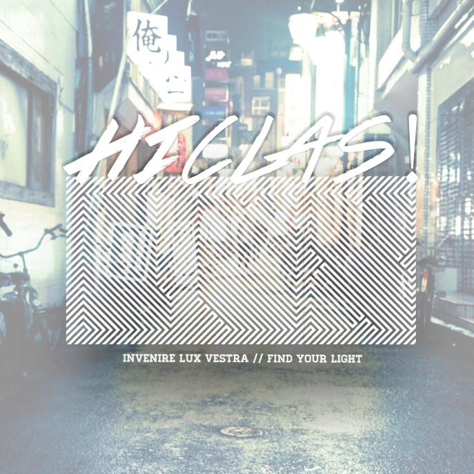 HiCLAS! - Invenire |LUX| Vestra. :: Find Your Light.