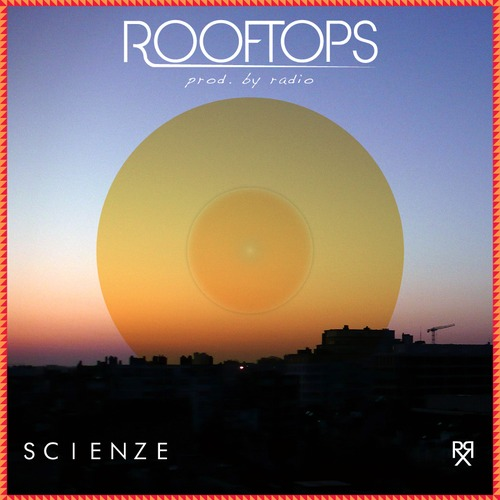 A Weekend In Los Angeles (Rx x ScienZe) – RoofTops