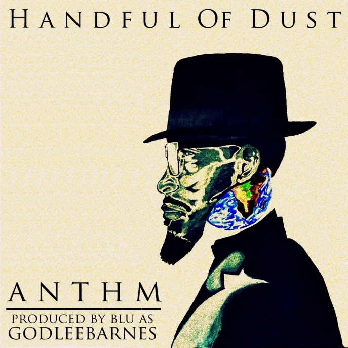 ANTHM - Handful Of Dust