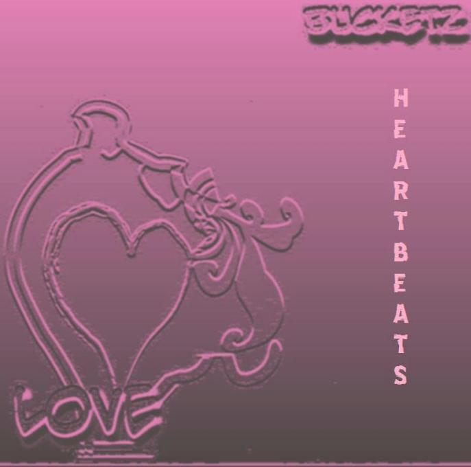 Bucketz - Heartbeatz