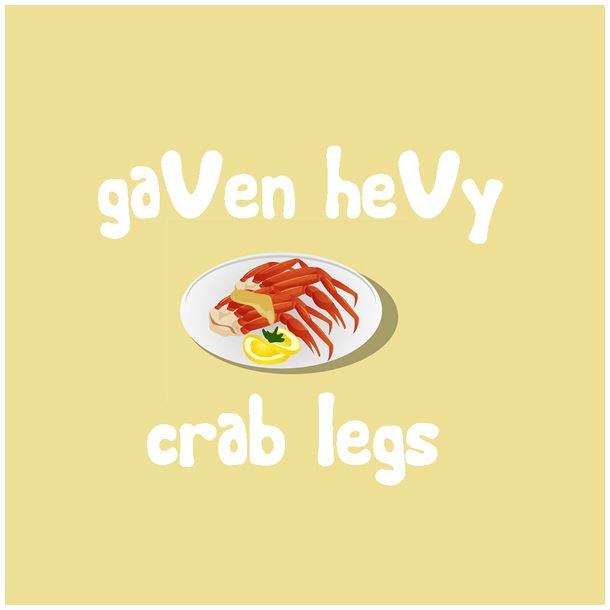GaVen HeVy - Crab Legs
