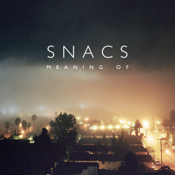 Snacs - Meaning Of