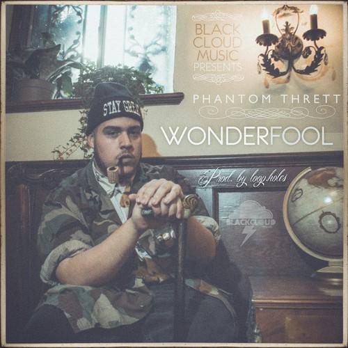 Phantom Thrett - Wonderfool