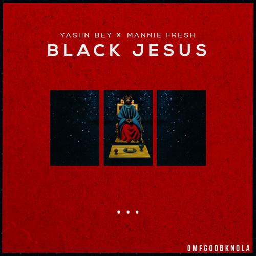 Yasiin Bey – Black Jesus (Prod. Mannie Fresh)