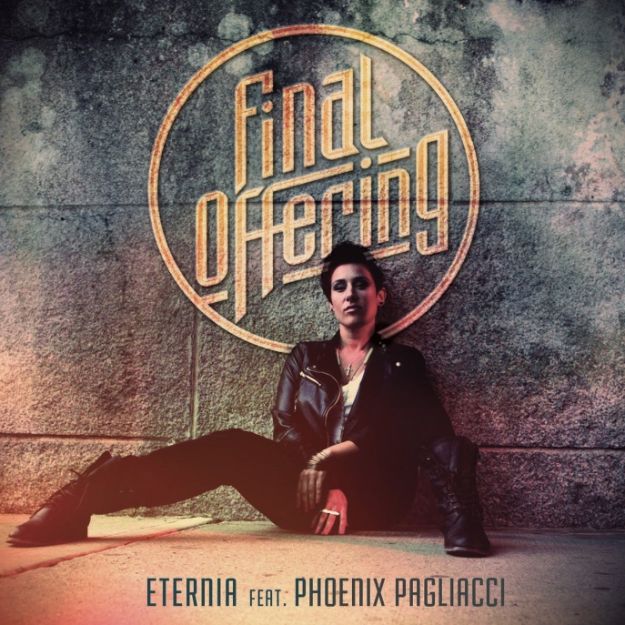 Eternia - Final Offer (feat. pHoenix Pagliacci)