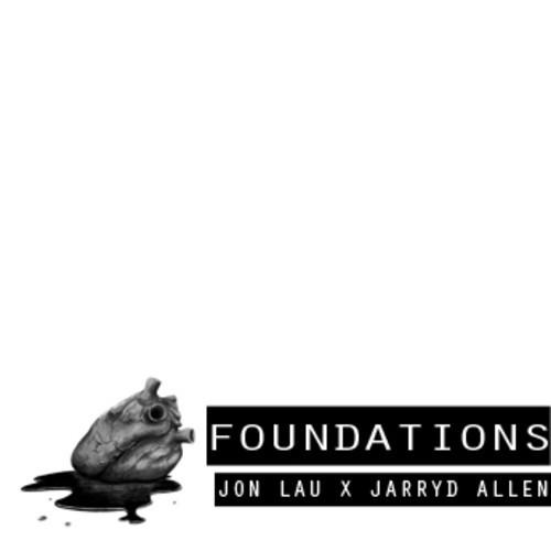 Jon Lau & Jarryd Allen - Foundations