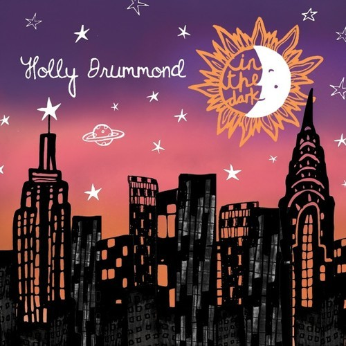 Holly Drummond - In The Dark