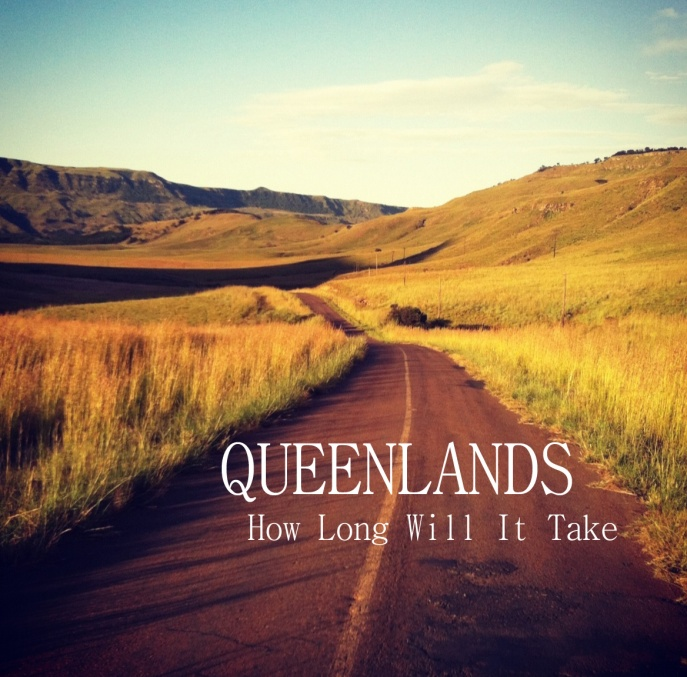 Queenlands - How Long Will It Take