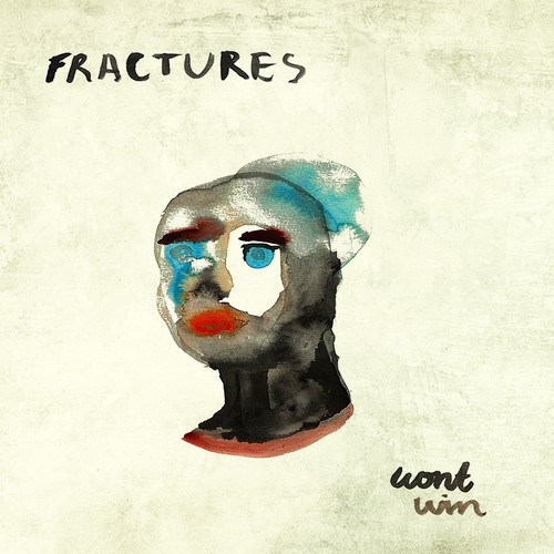 Fractures - Won't Win (Japanese Wallpaper Remix)