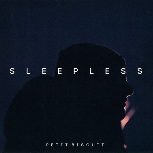 Petit Biscuit - Sleepless