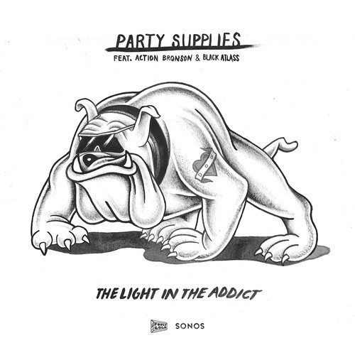 Party Supplies – The Light in the Addict (feat. Action Bronson & Black Atlass)